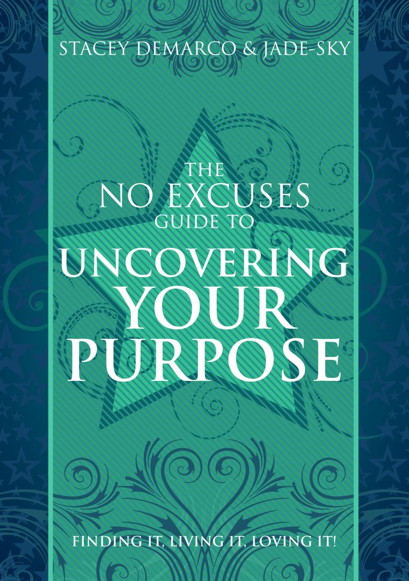 The No Excuses Guide to Uncovering your